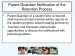 parent guardian notification of the retention process1