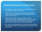 selected measures continued