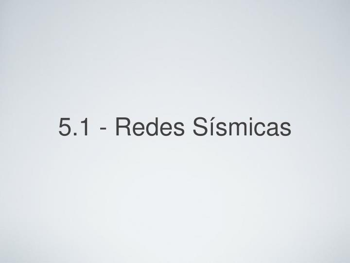 5 1 redes s smicas n.
