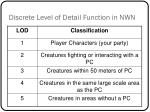 discrete level of detail function in nwn