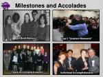 milestones and accolades