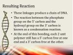 resulting reaction
