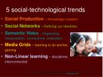 5 social technological trends