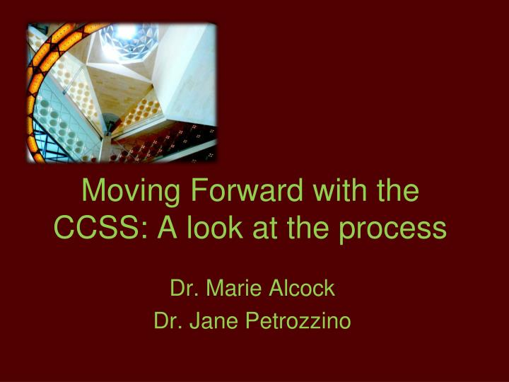 moving forward with the ccss a look at the process n.