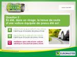 question 3 en t dans un virage la tenue de route d une voiture quip e de pneus t est1