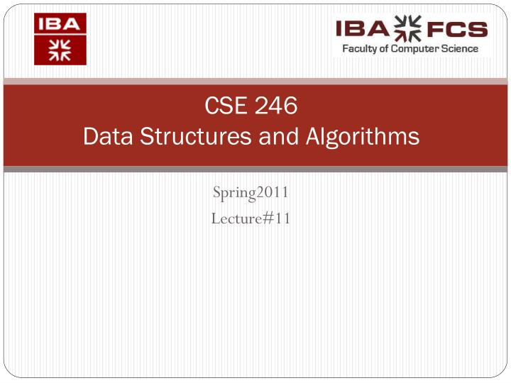 cse 246 data structures and algorithms n.