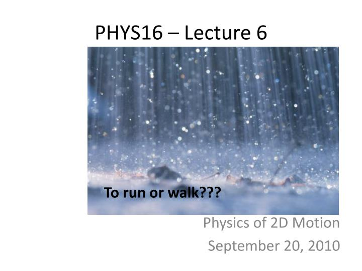 phys16 lecture 6 n.