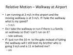 relative motion walkway at airport