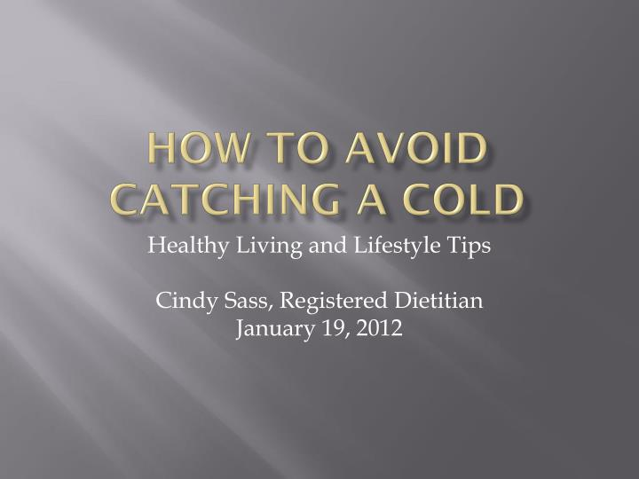 how to avoid catching a cold n.