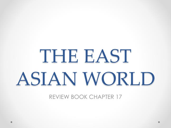 the east asian world n.