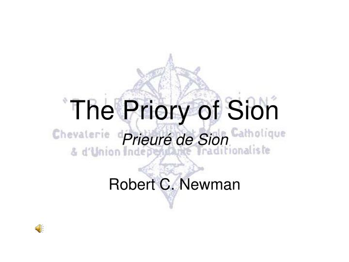the priory of sion in the novel the da vinci code by dan brown A novel in which the priory of sion and possibly dan brown (certainly his characters in the da vinci beyond the da vinci code: what is the priory of sion.