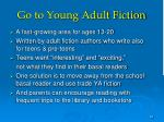 go to young adult fiction