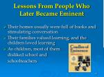 lessons from people who later became eminent
