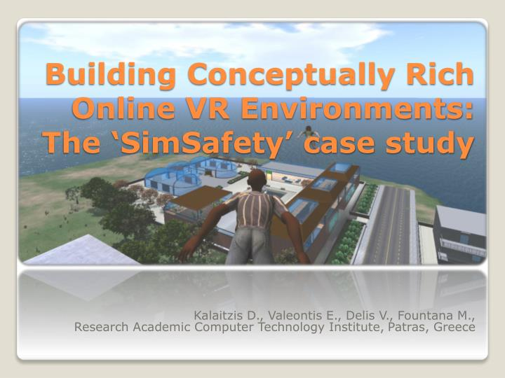 building conceptually rich online vr environments the simsafety case study n.