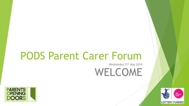 pods parent carer forum n.