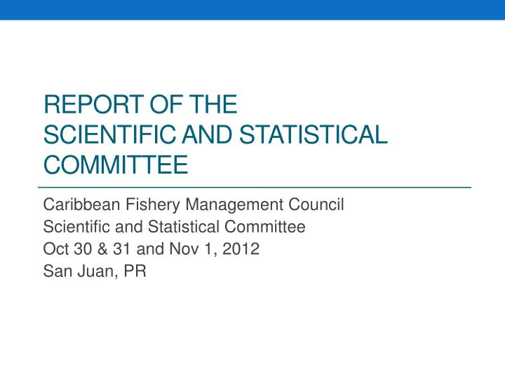 report of the scientific and statistical committee n.