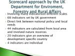 scorecard approach by the uk department for enviroment forestry and rural affairs