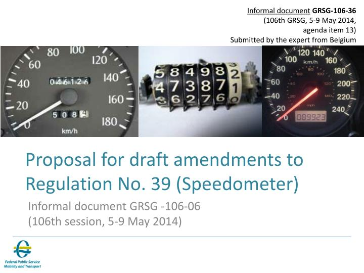 proposal for draft amendments to r egulation no 39 speedometer n.