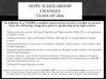 hope scholarship changes class of 2016
