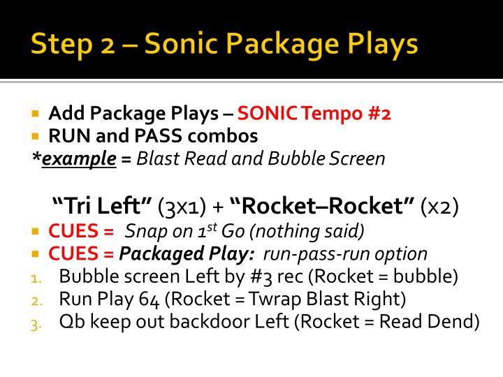 Step 2 – Sonic Package Plays