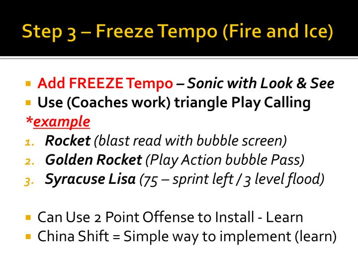Step 3 – Freeze Tempo (Fire and Ice)