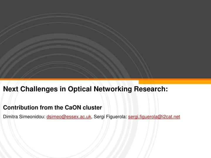 next challenges in optical networking research n.