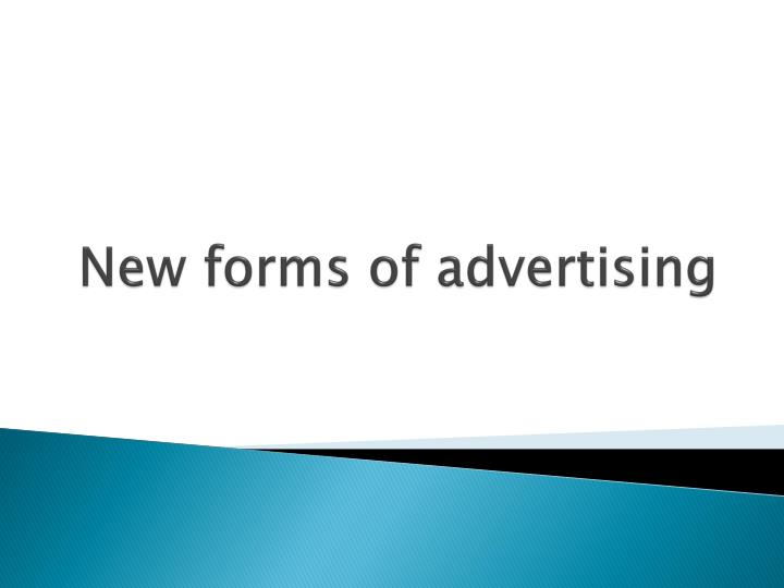 new forms of advertising n.