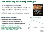 grandfathering of existing packages