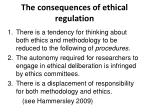 the consequences of ethical regulation