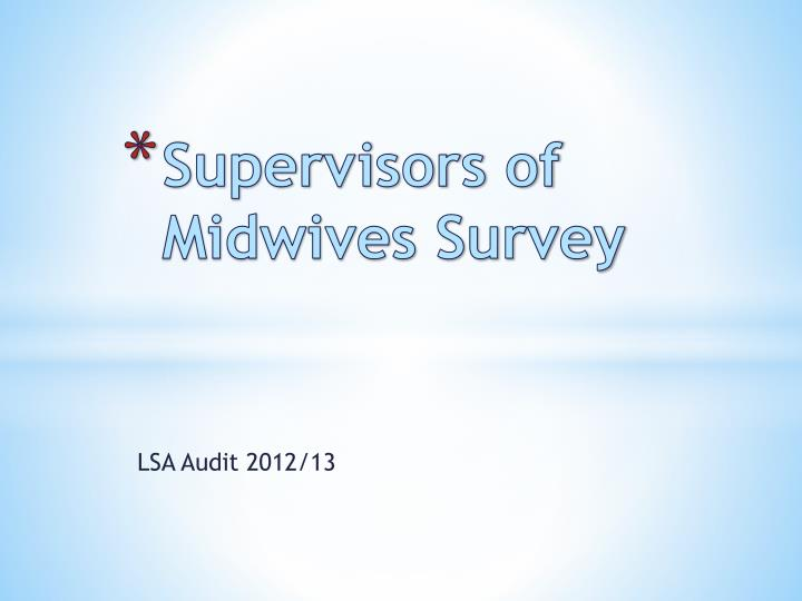 supervisors of midwives survey n.