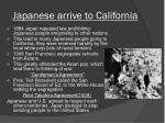 japanese arrive to california