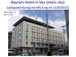 bayram hotel in van main city collapsed during the m5 6 eq on 11 9 2011