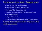 the structure of the class targeted lesson1
