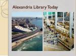 alexandria library today