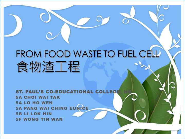 from food waste to fuel cell n.