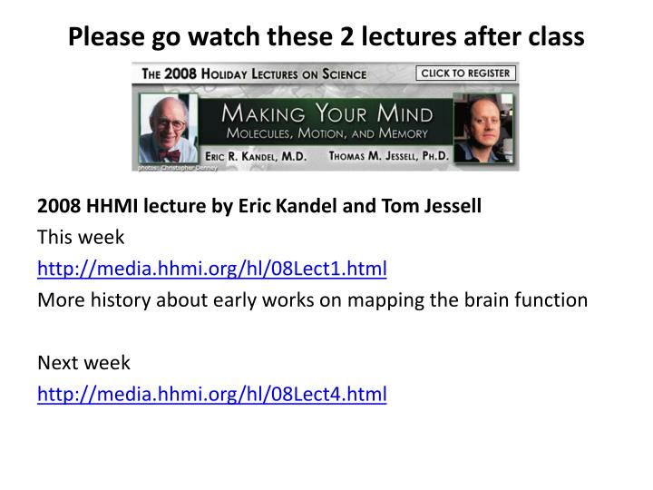please go watch these 2 lectures after class n.