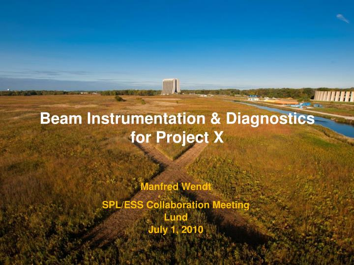 beam instrumentation diagnostics for project x n.