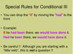 special rules for conditional iii