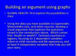 building an argument using graphs
