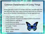 common characteristics of living things