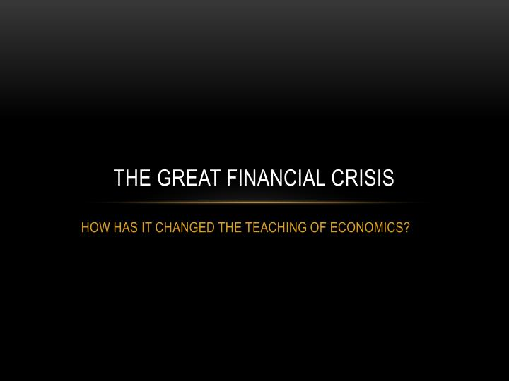 the great financial crisis n.