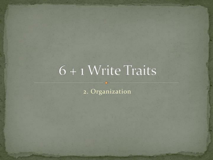 6 1 write traits n.