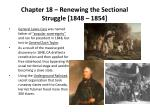 chapter 18 renewing the sectional struggle 1848 1854