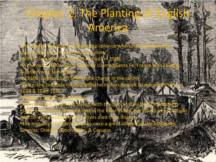 Chapter 2 the planting of english america