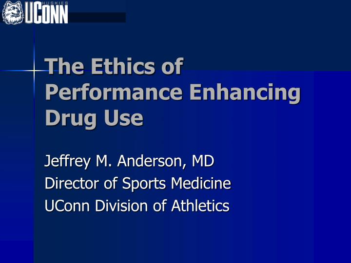ethical approach on performance ehnhancing drugs This article argues that performance enhancing drugs (peds) ought to be allowed across all elite sporting competitions for athletes over the age of 16 a better approach for reducing harm to athletes may be to directly test for their rbcc and prohibit those with dangerous levels instead of spending.