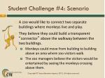 student challenge 4 scenario