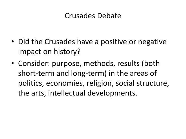 Crusades Debate