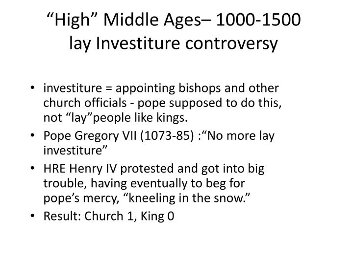 """""""High"""" Middle Ages– 1000-1500"""