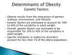 determinants of obesity genetic factors