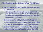 the radiophysics division after world war 2
